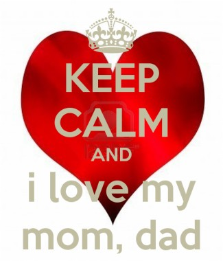 50 501090 keep calm and i love my mom dad